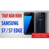 Thay màn hình Galaxy S7, S7 Edge