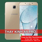 Thay mặt kính cảm ứng Samsung A9 PRO